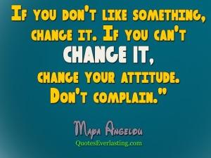 If-you-don't-like—-Maya-Angelou